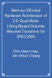 Memory-Efficient Hardware Architecture of 2-D Dual-Mode Lifting-Based Discrete Wavelet Transform for JPEG2000