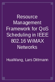 Resource Management Framework for QoS Scheduling in IEEE 802.16 WiMAX Networks