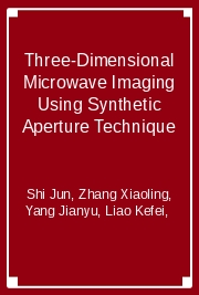 Three-Dimensional Microwave Imaging Using Synthetic Aperture Technique