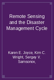 Remote Sensing and the Disaster Management Cycle