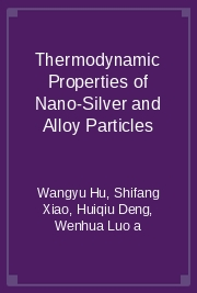 Thermodynamic Properties of Nano-Silver and Alloy Particles