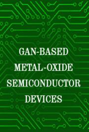 GaN-Based Metal-Oxide-Semiconductor Devices