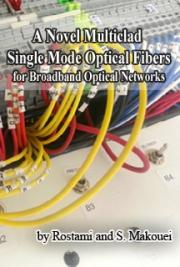 A Novel Multiclad Single Mode Optical Fibers for Broadband Optical Networks