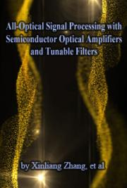 All-Optical Signal Processing with Semiconductor Optical Amplifiers and Tunable Filters