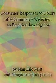 Consumer Responses to Colors of E-Commerce Websites: an Empirical Investigation