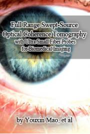 Full Range Swept-Source Optical Coherence Tomography with Ultra Small Fiber Probes for Biomedical Imaging