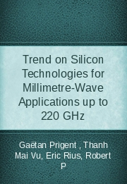 Trend on Silicon Technologies for Millimetre-Wave Applications up to 220 GHz