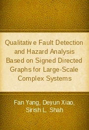 Qualitative Fault Detection and Hazard Analysis Based on Signed Directed Graphs for Large-Scale Complex Systems