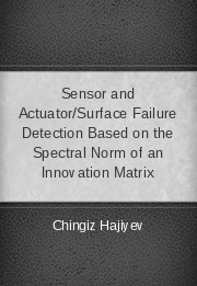 Sensor and Actuator/Surface Failure Detection Based on the Spectral Norm of an Innovation Matrix