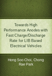 Towards High Performance Anodes with Fast Charge/Discharge Rate for LIB Based Electrical Vehicles