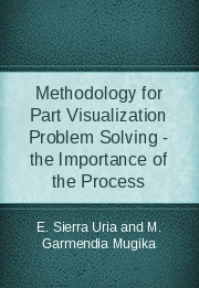 Methodology for Part Visualization Problem Solving - the Importance of the Process