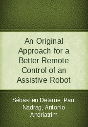 An Original Approach for a Better Remote Control of an Assistive Robot