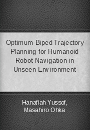 Optimum Biped Trajectory Planning for Humanoid Robot Navigation in Unseen Environment