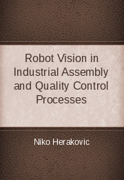 Robot Vision in Industrial Assembly and Quality Control Processes
