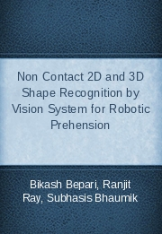 Non Contact 2D and 3D Shape Recognition by Vision System for Robotic Prehension