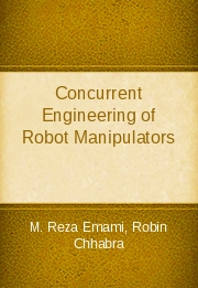 Concurrent Engineering of Robot Manipulators