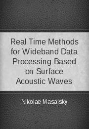 Real Time Methods for Wideband Data Processing Based on Surface Acoustic Waves