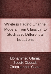 Wireless Fading Channel Models: from Classical to Stochastic Differential Equations