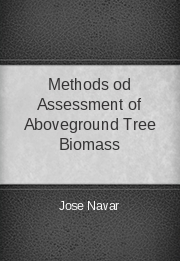Methods od Assessment of Aboveground Tree Biomass
