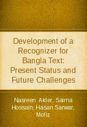 Development of a Recognizer for Bangla Text: Present Status and Future Challenges