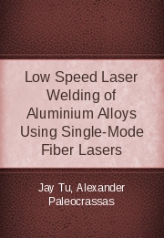 Low Speed Laser Welding of Aluminium Alloys Using Single-Mode Fiber Lasers