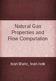 Natural Gas Properties and Flow Computation