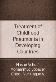 Treatment of Childhood Pneumonia in Developing Countries
