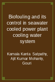 Biofouling and its control in seawater cooled power plant cooling water system