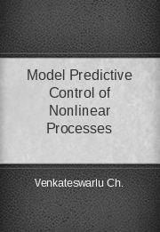 Model Predictive Control of Nonlinear Processes