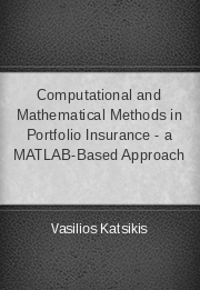 Computational and Mathematical Methods in Portfolio Insurance - a MATLAB-Based Approach