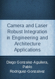Camera and Laser Robust Integration in Engineering and Architecture Applications