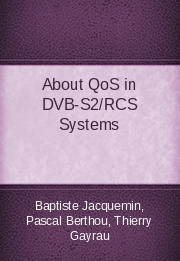 About QoS in DVB-S2/RCS Systems