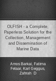 OLFISH - a Complete, Paperless Solution for the Collection, Management and Dissemination of Marine Data