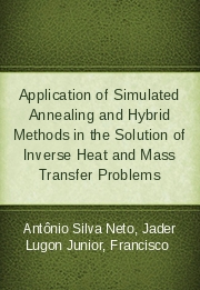 Application of Simulated Annealing and Hybrid Methods in the Solution of Inverse Heat and Mass Transfer Problems