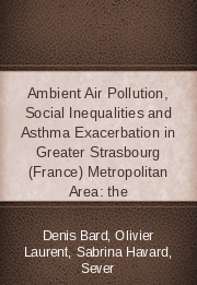 Ambient Air Pollution, Social Inequalities and Asthma Exacerbation in Greater Strasbourg (France) Metropolitan Area: the