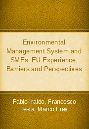 Environmental Management System and SMEs: EU Experience, Barriers and Perspectives