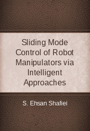 Sliding Mode Control of Robot Manipulators via Intelligent Approaches