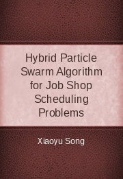Hybrid Particle Swarm Algorithm for Job Shop Scheduling Problems