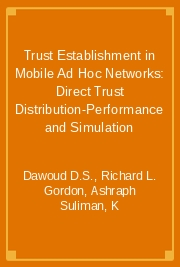 Trust Establishment in Mobile Ad Hoc Networks: Direct Trust Distribution-Performance and Simulation