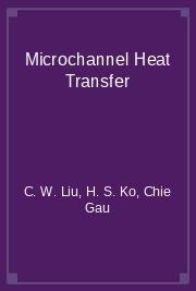 Microchannel Heat Transfer