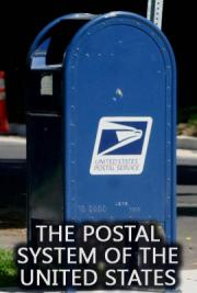 The Postal System of the United States
