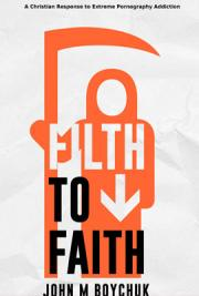 Filth to Faith