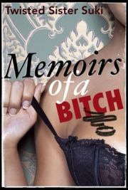 Memoirs of a Bitch