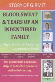 Blood, Sweat & Tears of an Indentured Family