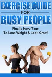 Exercise Guide for Busy People