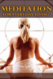 Meditation - For Everyday Living