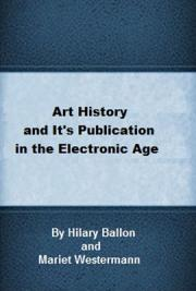 Art History and Its Publications in the Electronic Age