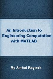 A Brief Introduction to Engineering Computation with MATLAB