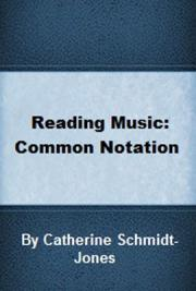 Reading Music: Common Notation