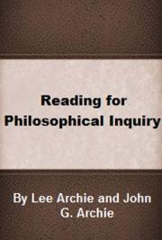 Reading for Philosophical Inquiry: A Brief Introduction to Philosophical Thinking